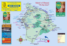 map of hawaii big island big island visitor magazine big island maps