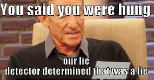 That Was A Lie Meme - maury memes quickmeme