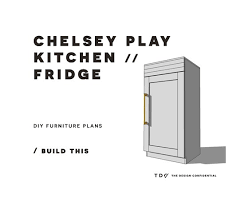 kitchen furniture plans diy furniture plans how to build a chelsey play kitchen