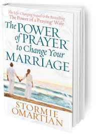 marriage prayers for couples the power of prayer to change your marriage paperback stormie