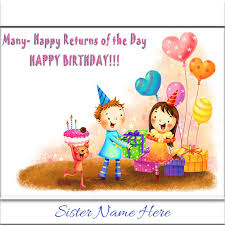 happy birthday ecard wishes with sister name creator online