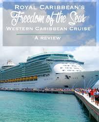 royal caribbean u0027s freedom of the seas western caribbean cruise a