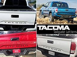 toyota tacoma 2016 pictures amazon com toyota tacoma 2016 2017 rear tailgate letter insert