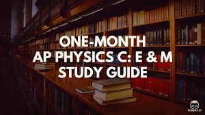 one month ap physics c e u0026 m study guide albert io