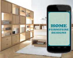 home furniture designs android apps on google play