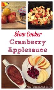 cranberry apple sauce thanksgiving slow cooker cranberry applesauce recipe