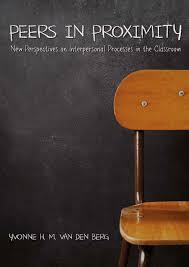 peers in proximity new perspecitve on interpersonal processes in
