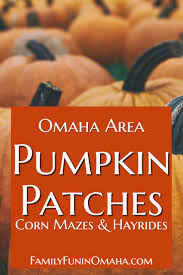 halloween city omaha nebraska omaha area pumpkin patches family fun in omaha