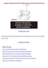 jaguar epochlock 055 056 serger instruction m by aimee mas issuu