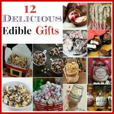 edible gifts 12 delicious edible christmas gifts gift and easy
