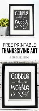 thanksgiving gobble until you wobble free printable