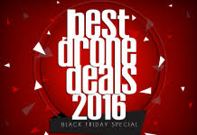 drones black friday drones for sale reviews and guide march 2017 updated list