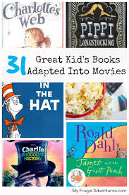movies thanksgiving point 31 great kid u0027s books adapted into movies my frugal adventures