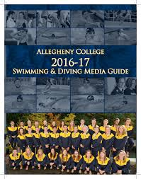 2016 17 allegheny college swimming and diving media guide by
