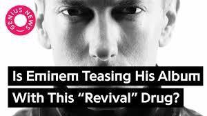 is eminem teasing his new album with this revival drug genius