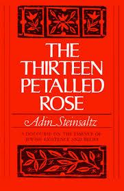 adin steinsaltz books the thirteen petalled a discourse on the essence of