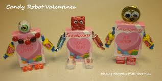 candy valentines candy robot valentines memories with your kids