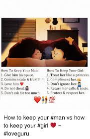 How To Keep A Man Meme - 25 best memes about po pics po pics memes
