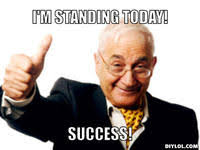 Success Meme Generator - standing image gallery sorted by oldest know your meme