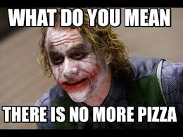 Whats Does Meme Mean - meme creator what do you mean there is no more pizza