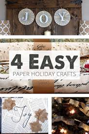 4 easy paper holiday crafts for your home that you can make with