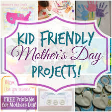 kid friendly mother u0027s day projects