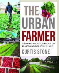 profitable urban farming with curtis stone pvp026 diego