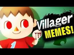 The Villager Meme - villager funny meme compilation smash wii u 3ds animal