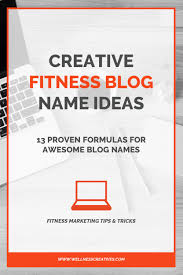 fitness names 13 proven formulas for an awesome name