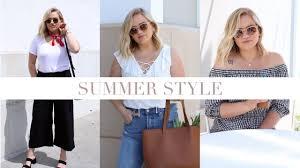 summer style 2017 look book ideas youtube
