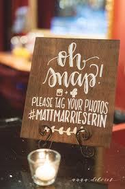 wedding quotes hashtags 170 best signage and quotes for your wedding reception images on