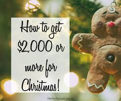 for christmas how to easily get 2 000 in time for christmas