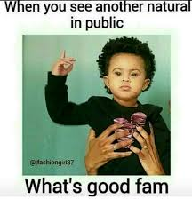 Natural Hair Meme - 15 of the best natural hair memes voice of hair