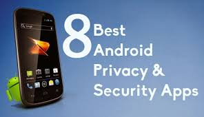 best android apps 8 best android apps to improve privacy and security