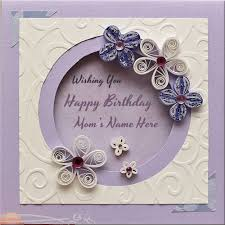 write mother name on happy birthday wishes card