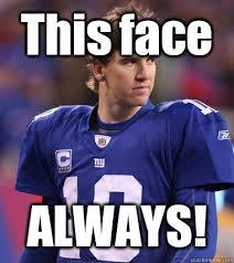 Manning Face Meme - this face always eli manning chill quickmeme