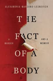 Barnes And Noble Lloyd Center The Fact Of A Body A Murder And A Memoir By Alexandria Marzano