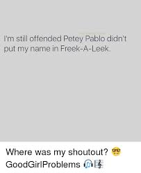Leek Meme - the shade room i m still offended petey pablo didn t put my name in