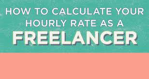 Freelance Artists For Hire Infographic How To Calculate Your Freelance Hourly Rate