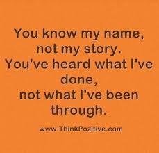 You Know My Name Not My Story Meme - awesome you know my name not my story meme you know my name not my