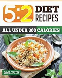 the 5 2 diet feast for 5 days fast for 2 days to lose weight and