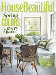 house beautiful magazine house beautiful march 2017 leontine linens