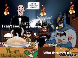 batman thanksgiving picture 126709076 blingee