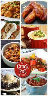 Main Dish Crock Pot Recipes - 60 best crock pot recipes crock pot recipes recipes slow cooker