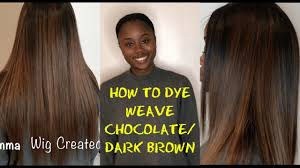 light in the box weave how to dye weave a chocolate dark brown youtube