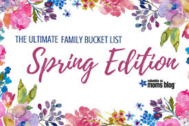 The Ultimate Guide To Spring by Ultimate Family Bucket List Spring Edition Columbia Sc Moms Blog