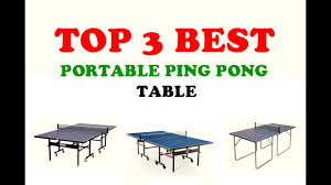 rec tek ping pong table top 3 best portable ping pong table reviews youtube