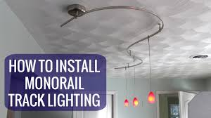 Track Pendant Lighting by How To Install A Monorail Track Lighting System Youtube