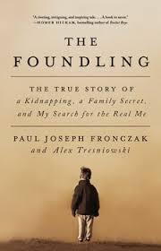 the foundling book by paul joseph fronczak alex tresniowski