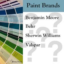 paint companies the good the bad the ugly decorating by donna
